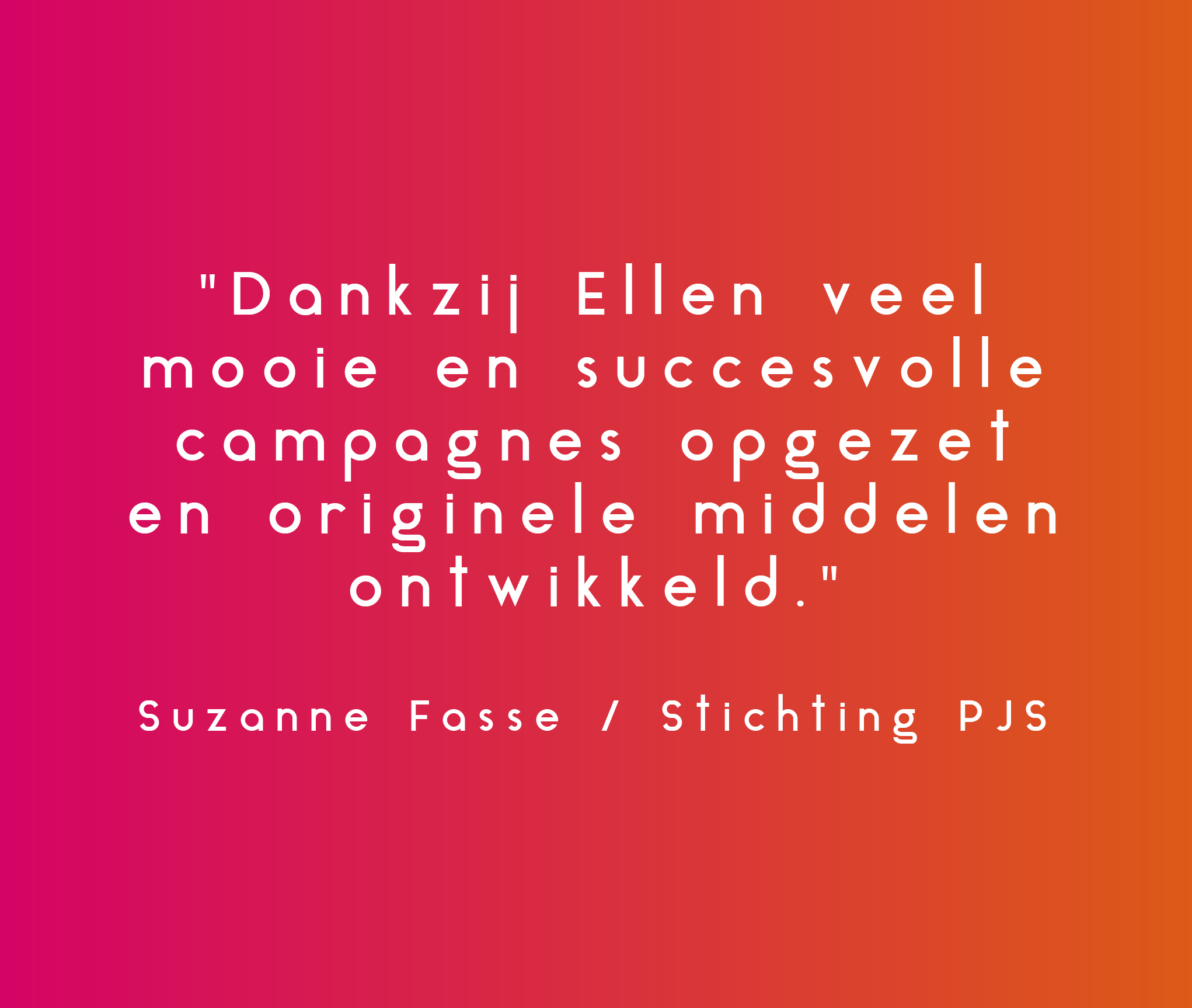 Quote Ellen van den Manacker